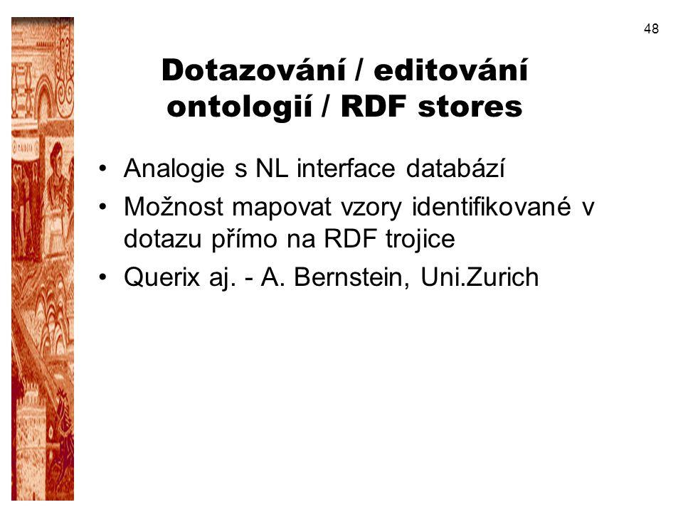 Dotazování / editování ontologií / RDF stores