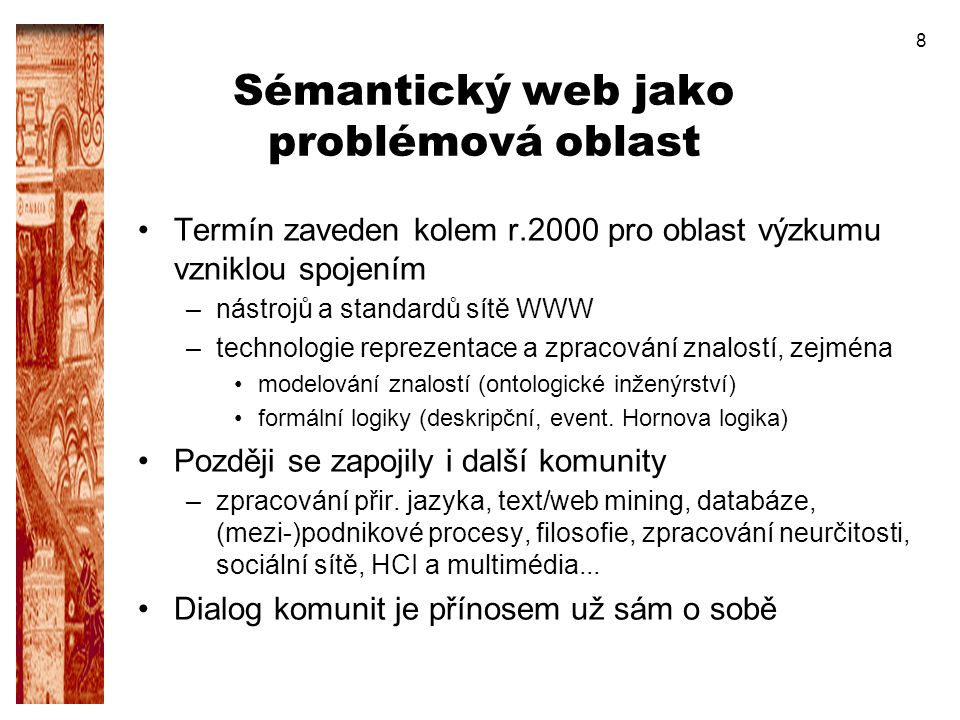 Sémantický web jako problémová oblast