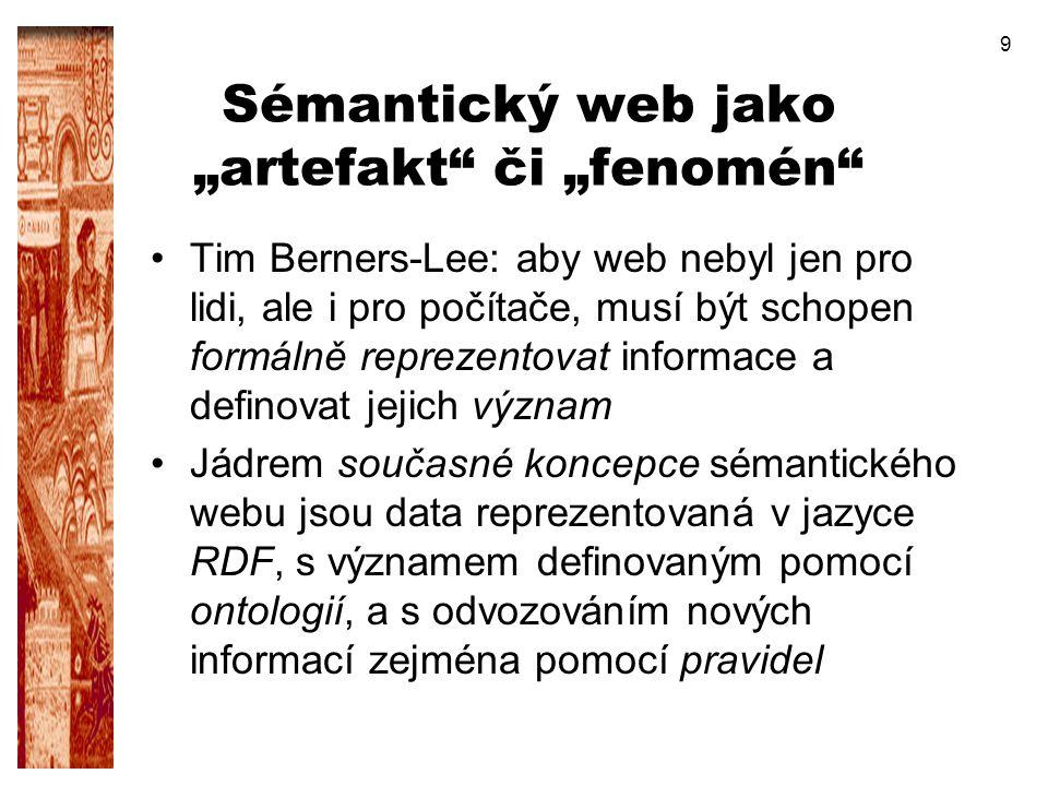 """Sémantický web jako """"artefakt či """"fenomén"""