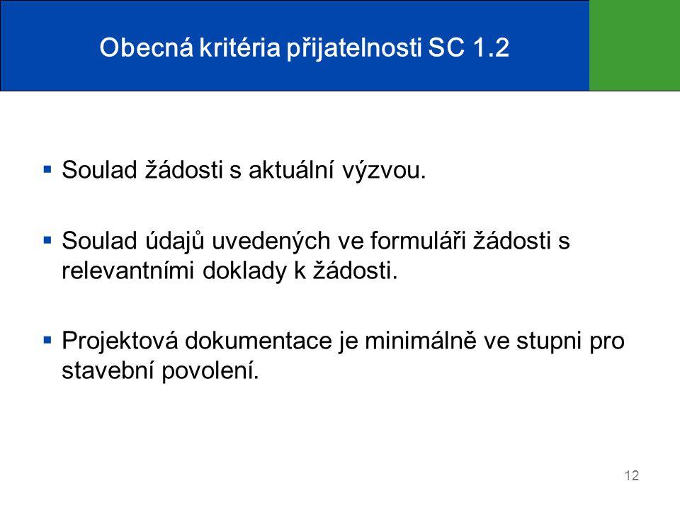 Obecná kritéria přijatelnosti SC 1.2