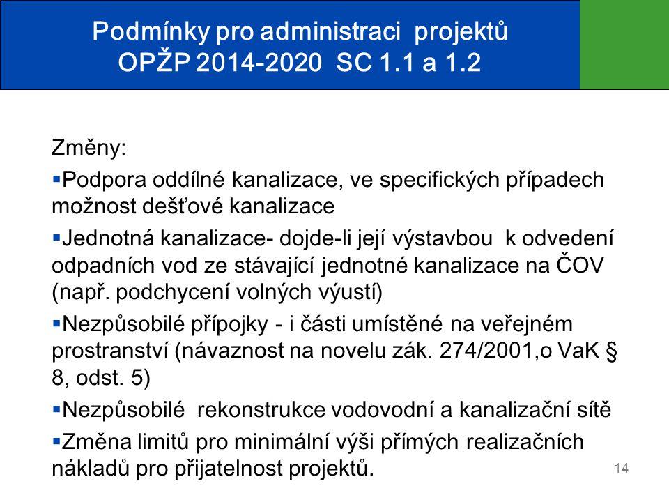 Podmínky pro administraci projektů OPŽP 2014-2020 SC 1.1 a 1.2