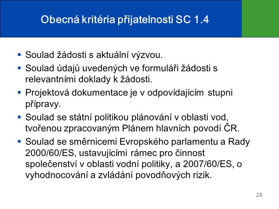 Obecná kritéria přijatelnosti SC 1.4