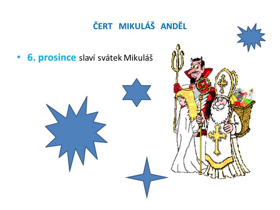 6. prosince slaví svátek Mikuláš
