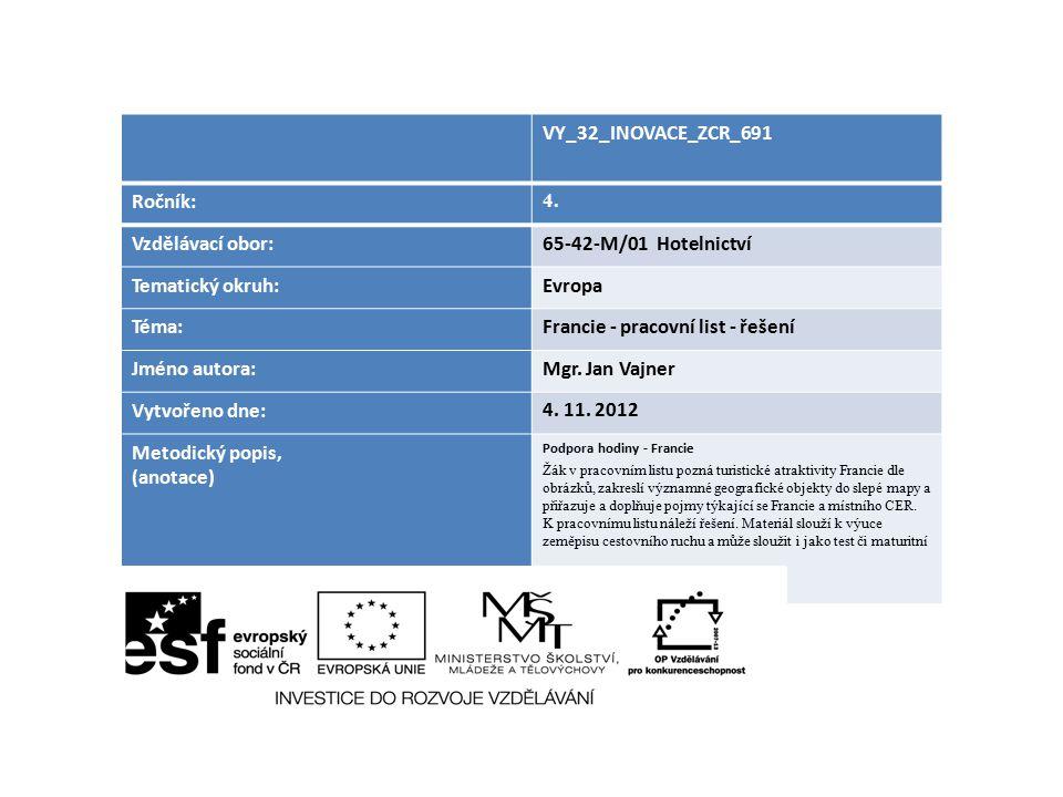 Francie - pracovní list - řešení Jméno autora: Mgr. Jan Vajner