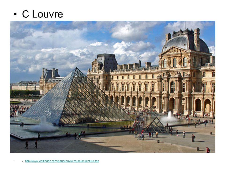 C Louvre 7. http://www.visitingdc.com/paris/louvre-museum-picture.asp