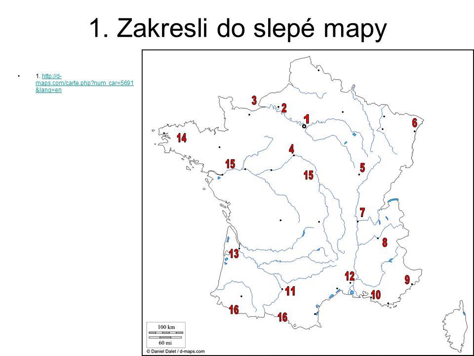 1. Zakresli do slepé mapy 1. http://d-maps.com/carte.php num_car=5691&lang=en. 3. 2. 1. 6. 14.
