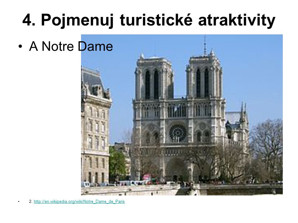 4. Pojmenuj turistické atraktivity