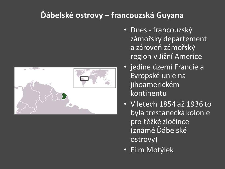 Ďábelské ostrovy – francouzská Guyana