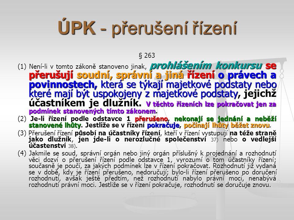 ÚPK - přerušení řízení § 263