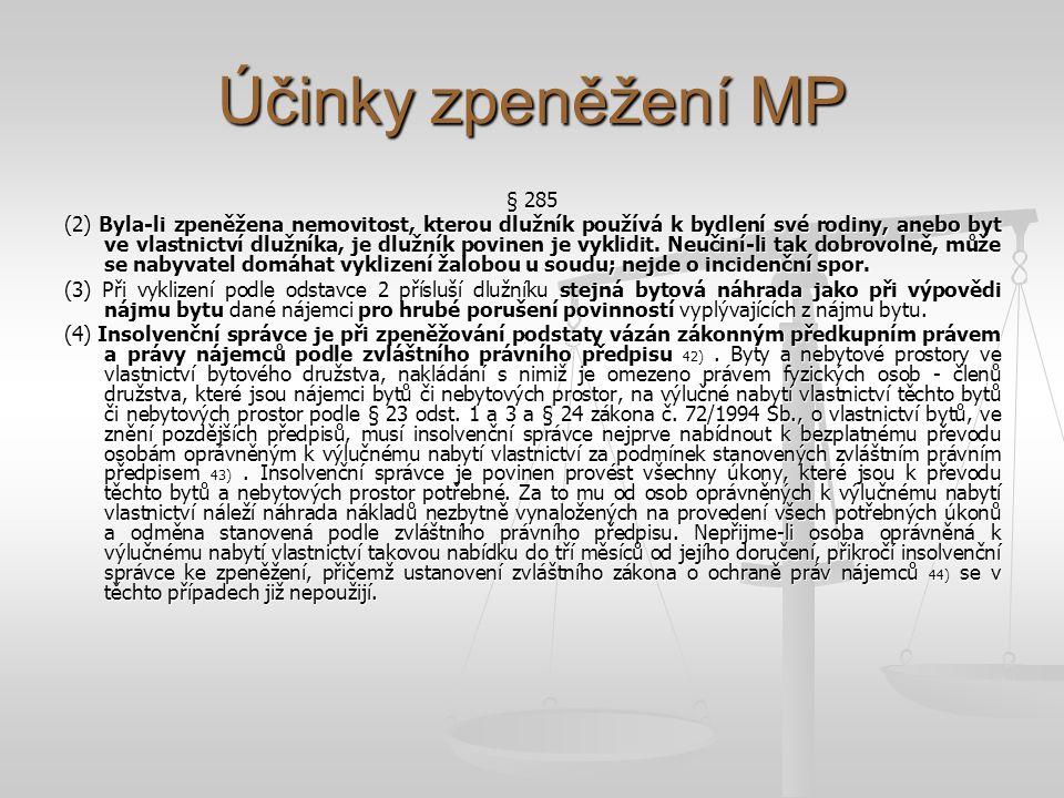 Účinky zpeněžení MP § 285.