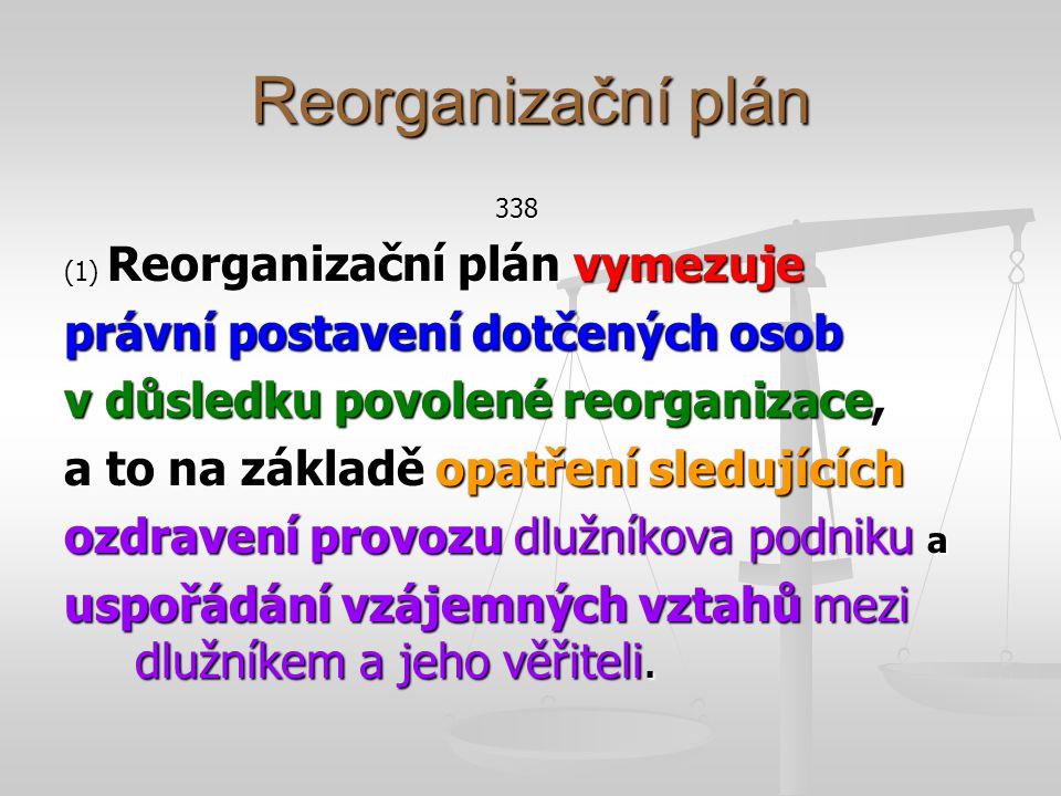 Reorganizační plán právní postavení dotčených osob