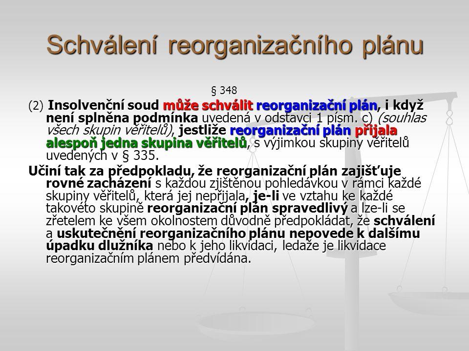Schválení reorganizačního plánu