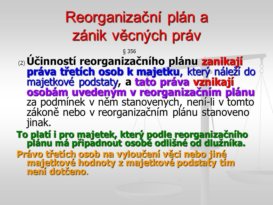 Reorganizační plán a zánik věcných práv