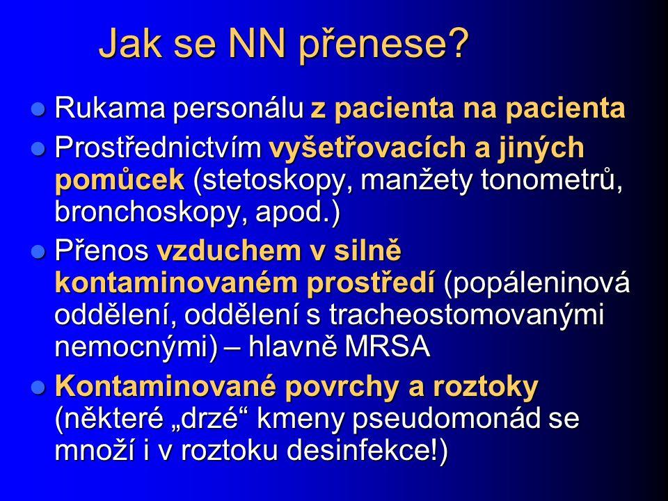 Jak se NN přenese Rukama personálu z pacienta na pacienta