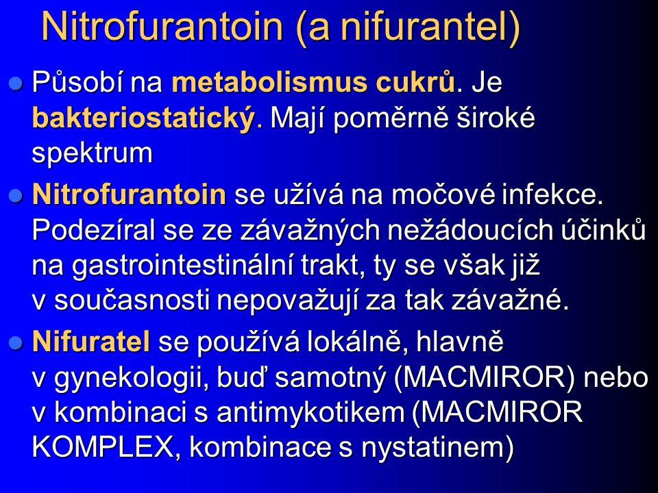 Nitrofurantoin (a nifurantel)
