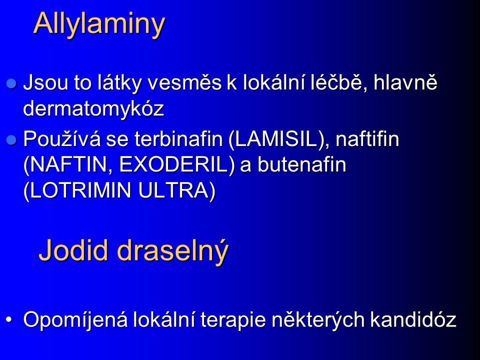 Allylaminy Jodid draselný