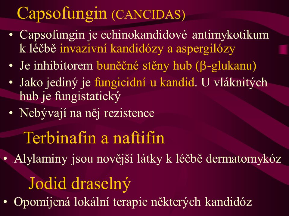 Capsofungin (CANCIDAS)