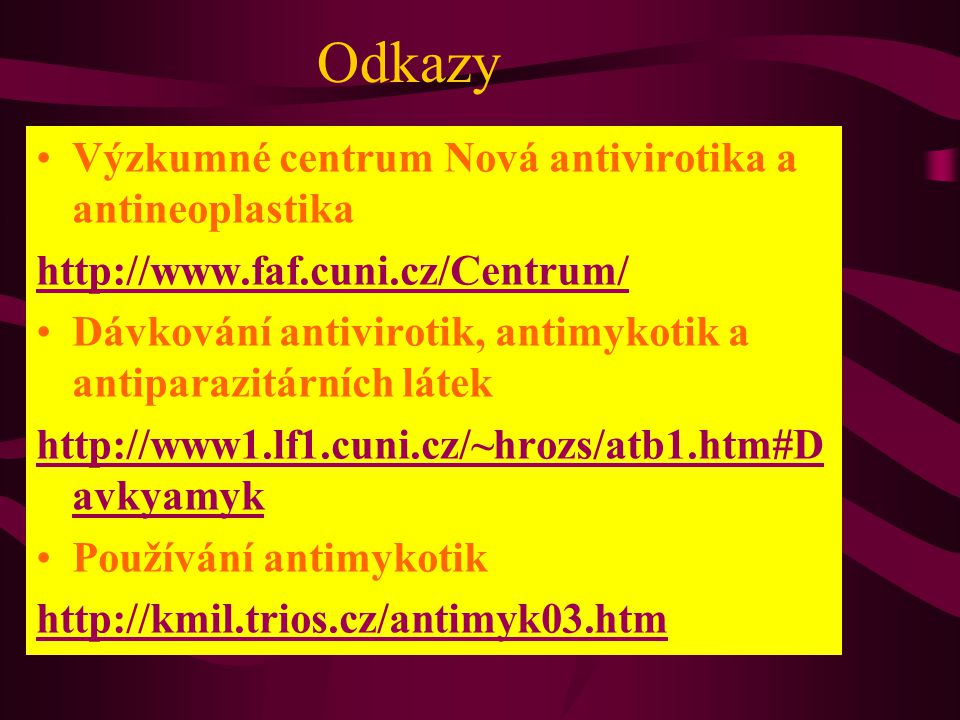 Odkazy Výzkumné centrum Nová antivirotika a antineoplastika