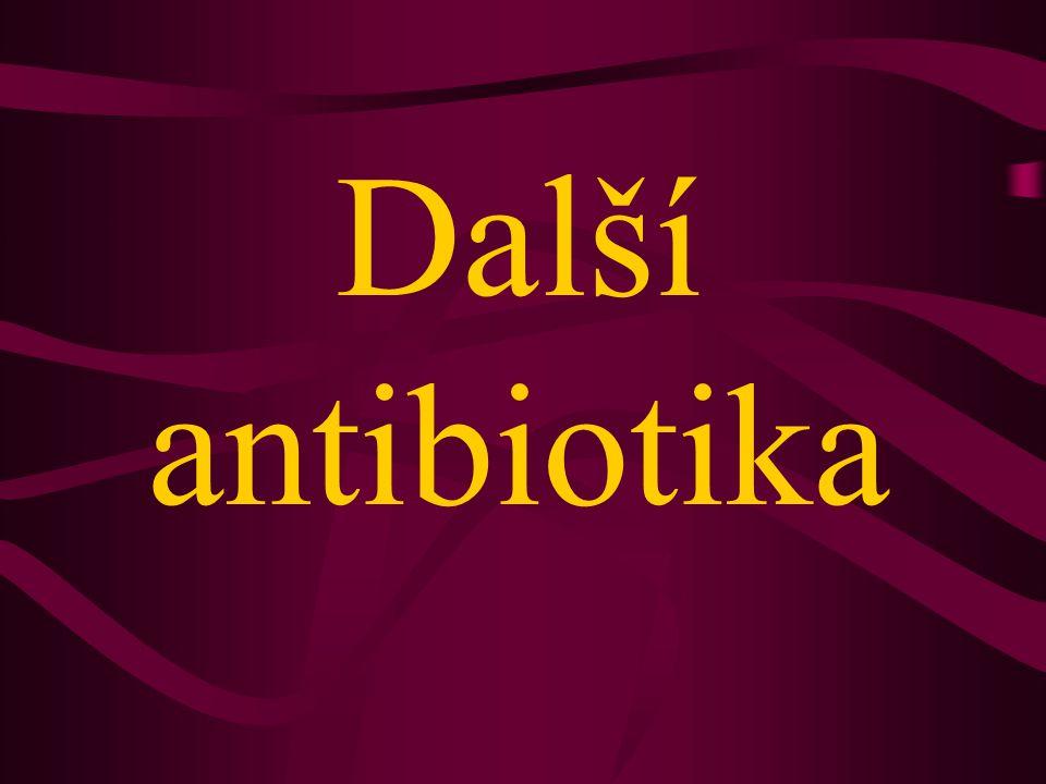 Další antibiotika