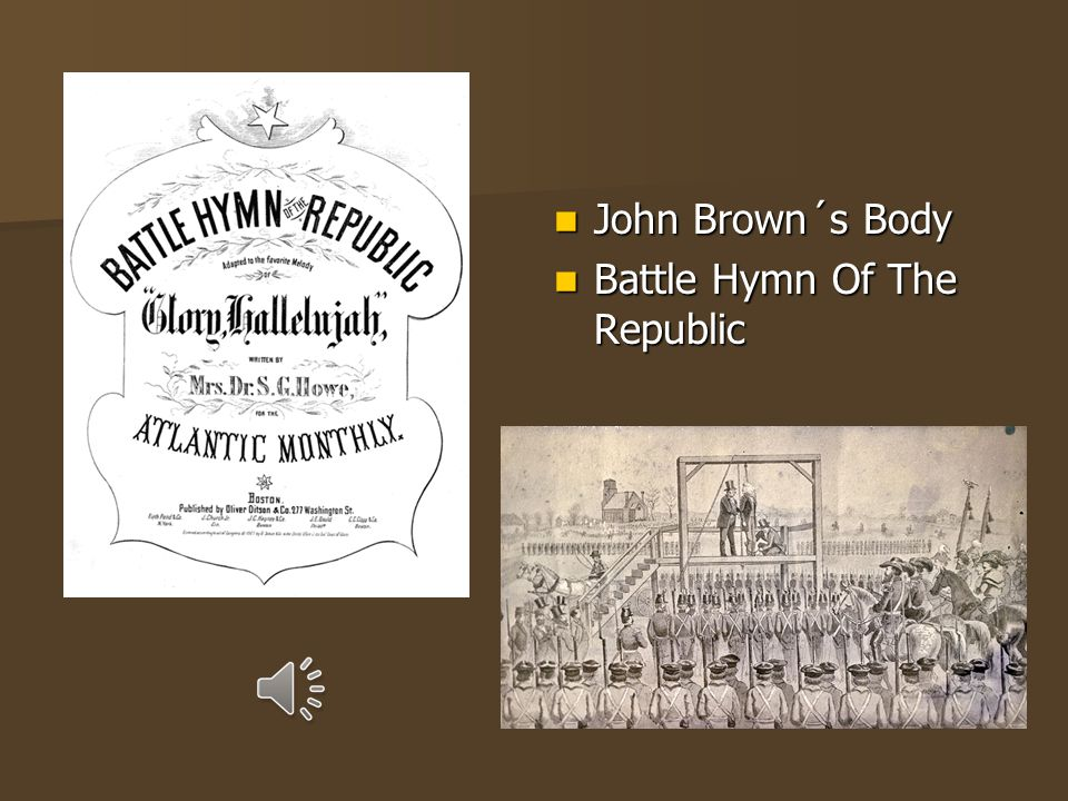 John Brown´s Body Battle Hymn Of The Republic