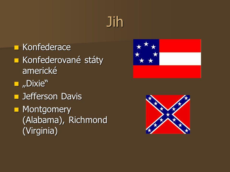 "Jih Konfederace Konfederované státy americké ""Dixie Jefferson Davis"