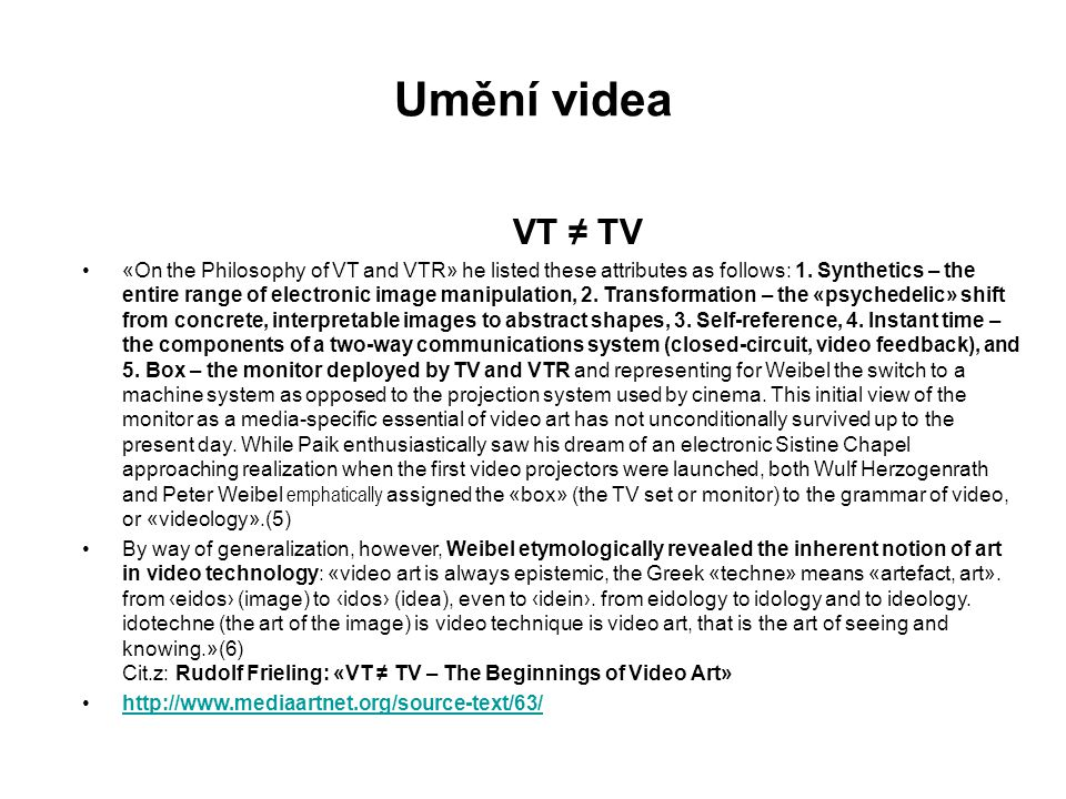 Umění videa VT ≠ TV.