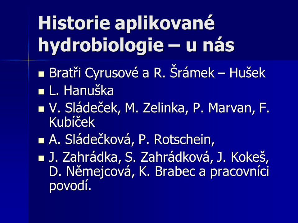 Historie aplikované hydrobiologie – u nás
