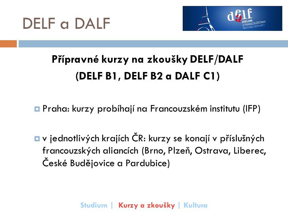 DELF a DALF Přípravné kurzy na zkoušky DELF/DALF