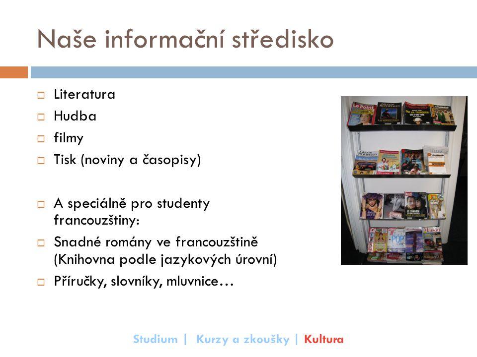 Naše informační středisko