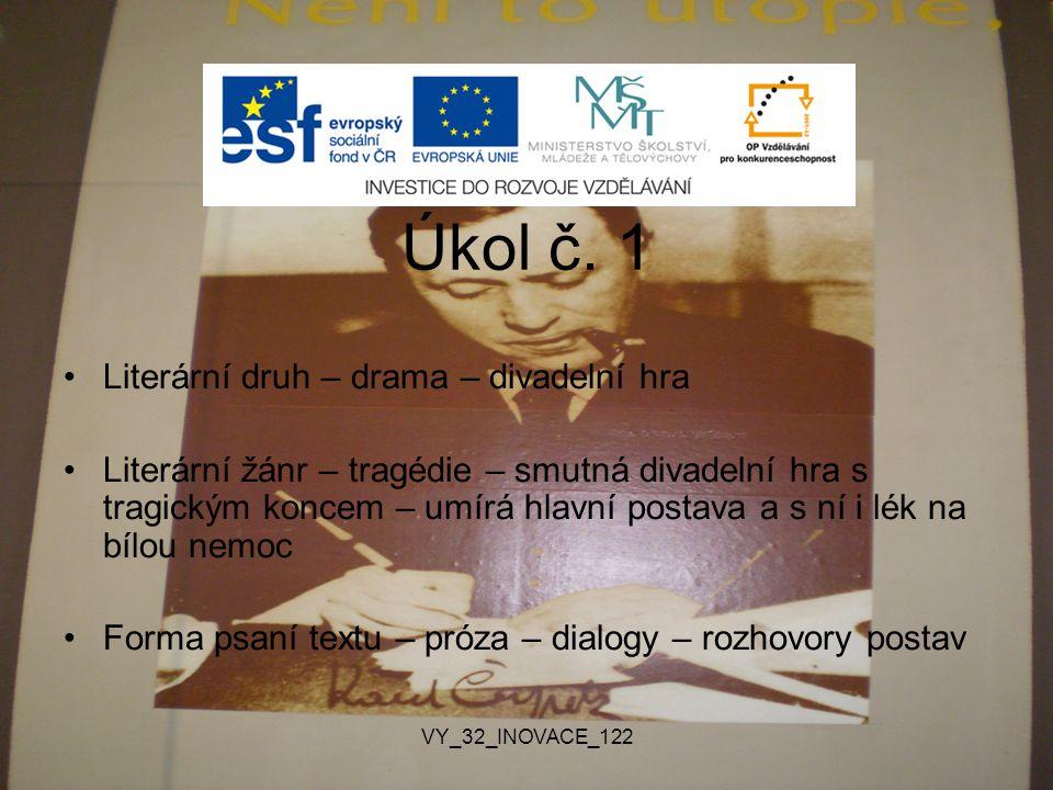 Úkol č. 1 Literární druh – drama – divadelní hra