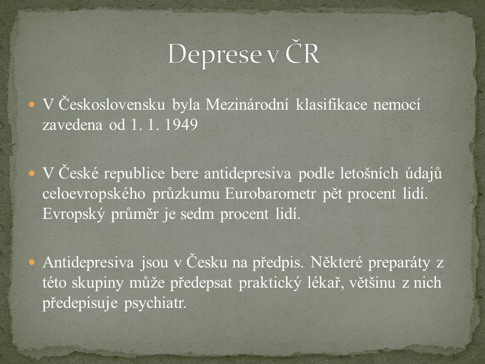 Deprese v ČR V Československu byla Mezinárodní klasifikace nemocí zavedena od 1. 1. 1949.