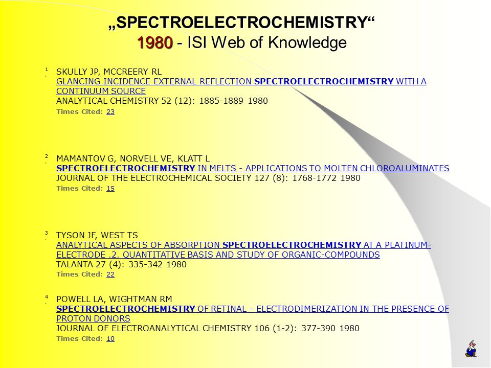 """SPECTROELECTROCHEMISTRY 1980 - ISI Web of Knowledge"