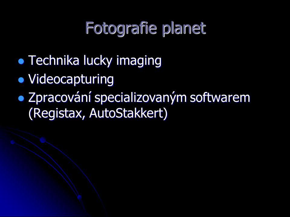 Fotografie planet Technika lucky imaging Videocapturing