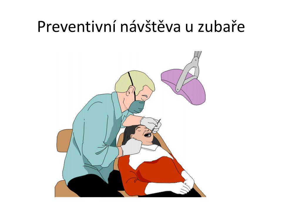 Preventivní návštěva u zubaře