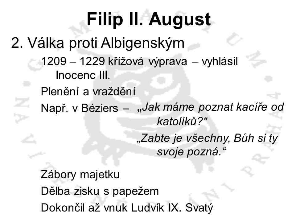 Filip II. August 2. Válka proti Albigenským