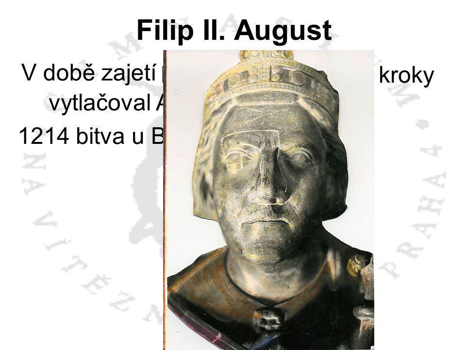 Filip II. August drobnými kroky vytlačoval Angličany z Francie.