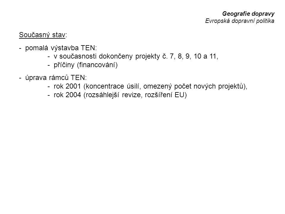 - v současnosti dokončeny projekty č. 7, 8, 9, 10 a 11,
