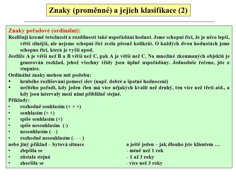 Znaky (proměnné) a jejich klasifikace (2)