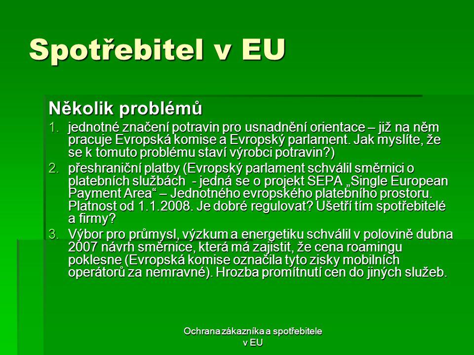 Ochrana zákazníka a spotřebitele v EU