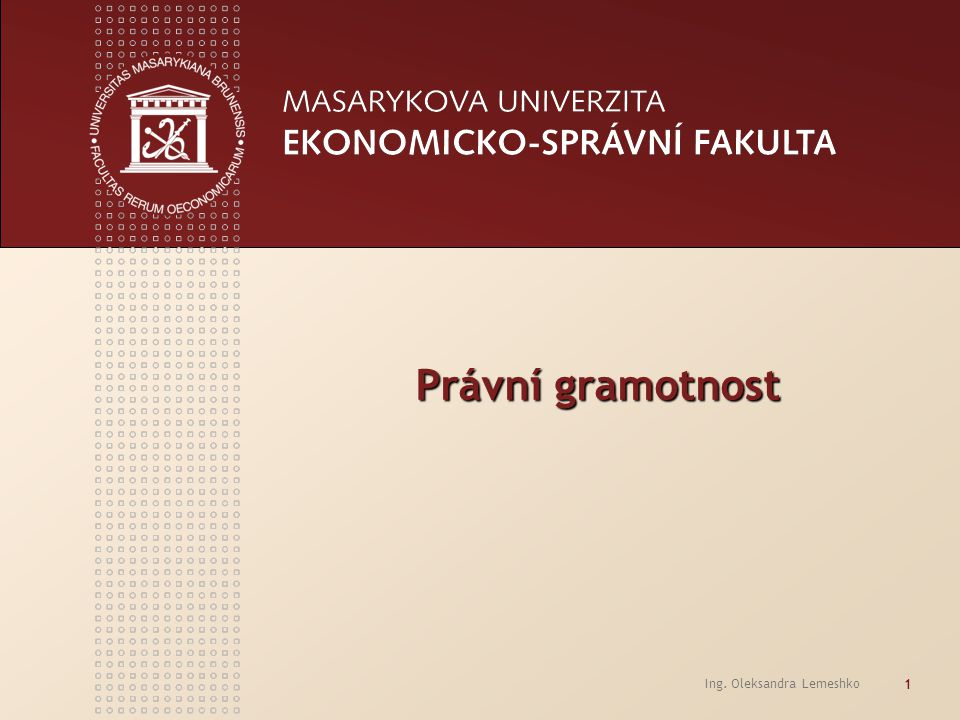 Právní gramotnost Ing. Oleksandra Lemeshko