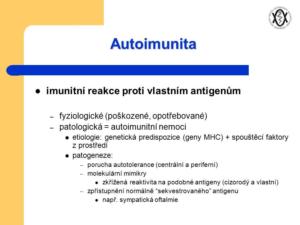 Autoimunita imunitní reakce proti vlastním antigenům
