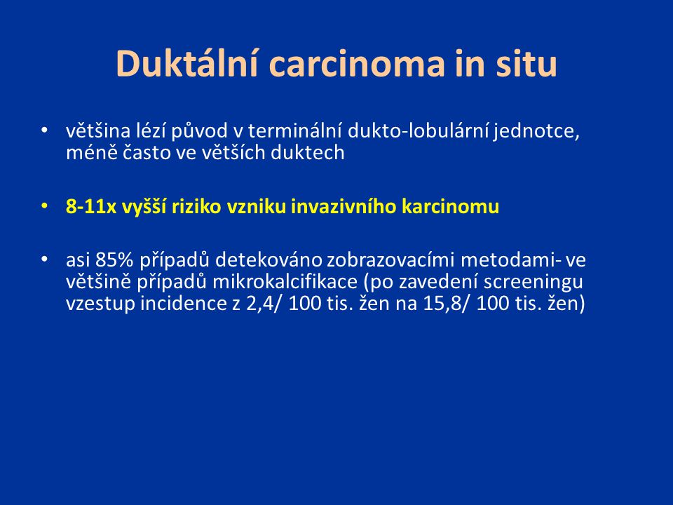 Duktální carcinoma in situ
