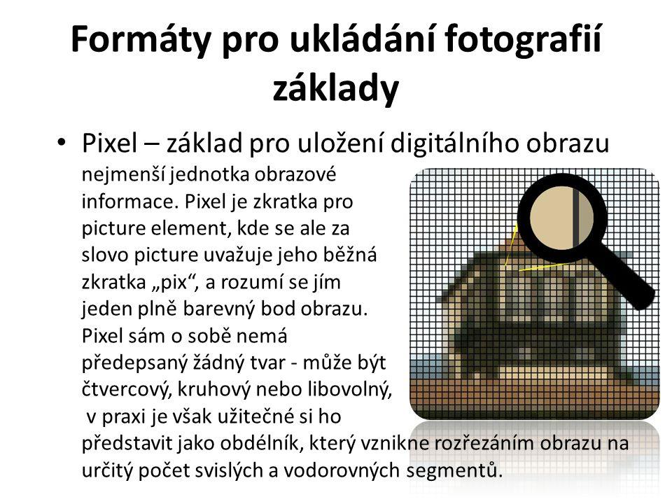 Formáty pro ukládání fotografií základy