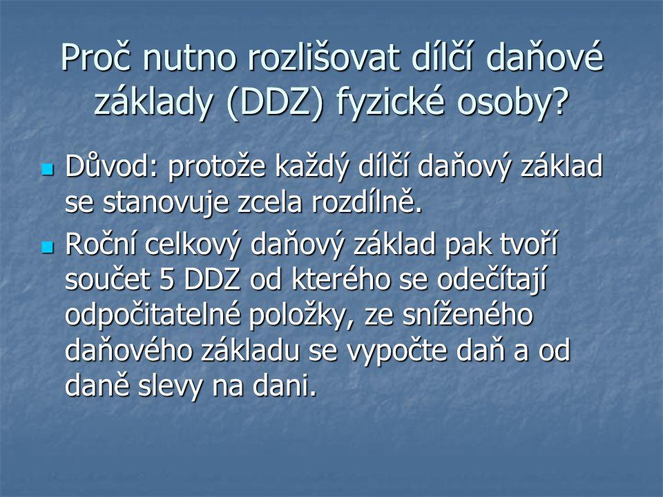 Proč nutno rozlišovat dílčí daňové základy (DDZ) fyzické osoby