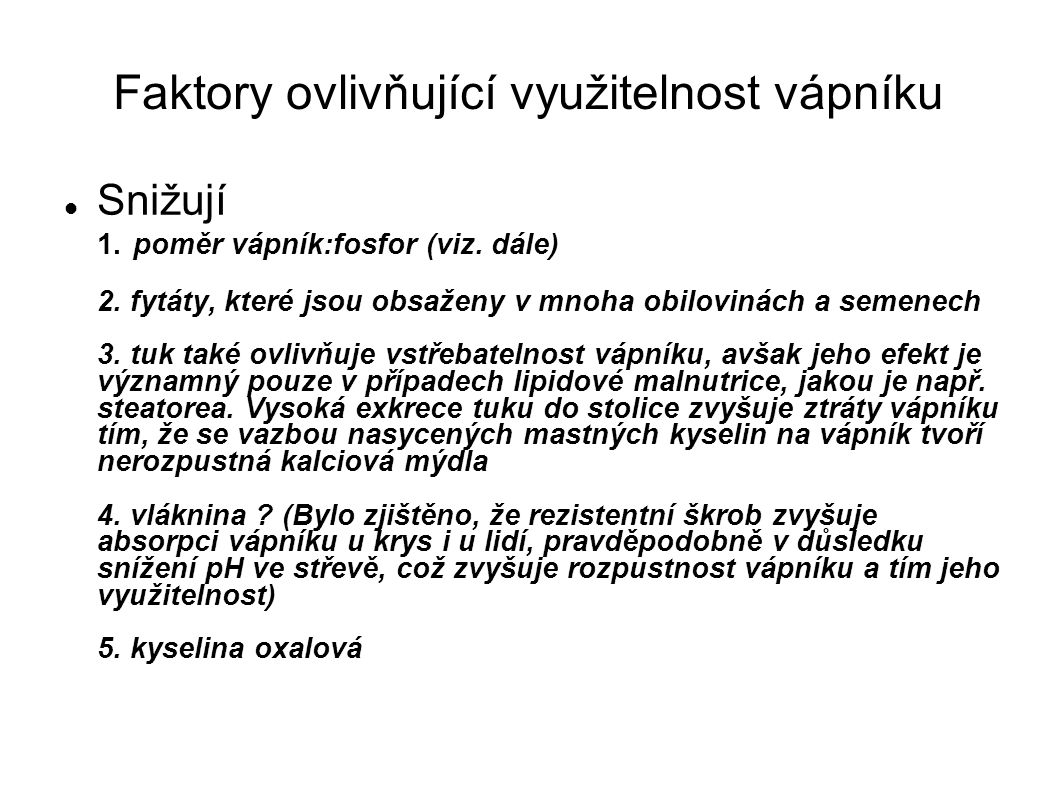 Faktory ovlivňující využitelnost vápníku