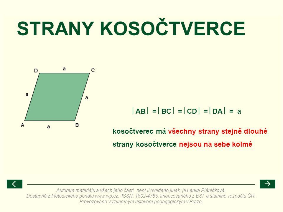 STRANY KOSOČTVERCE AB  = BC  = CD  = DA  = a
