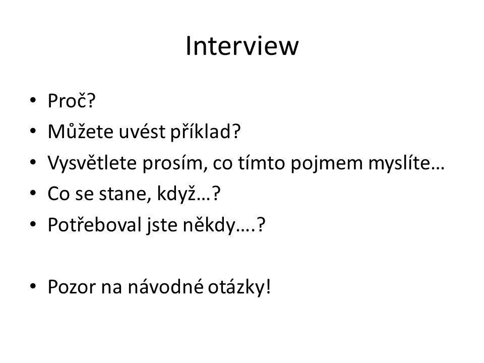 Interview Proč Můžete uvést příklad