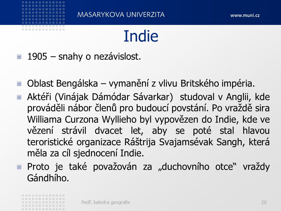 Indie 1905 – snahy o nezávislost.