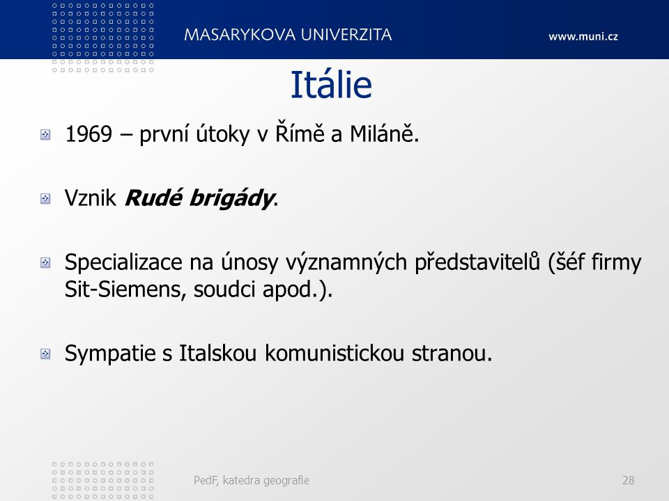 Itálie 1969 – první útoky v Římě a Miláně. Vznik Rudé brigády.