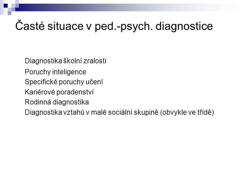 Časté situace v ped.-psych. diagnostice